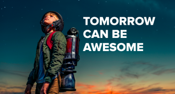 Tomorrow can be awesome