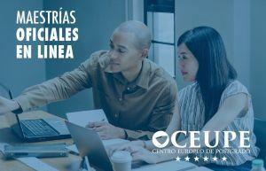 Maestrías Oficiales en línea del Centro Europeo de Postgrado CEUPE