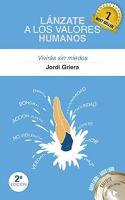 Libro Lánzate a los Valores Humanos