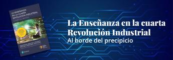Libro La enseñanza en la cuarta Revolución Industrial