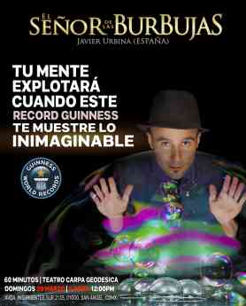 El Señor de las Burbujas regresa a México