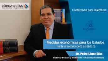 Medidas económicas para la contingencia:  Pedro López Elías